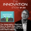 The Imagination Machine with Martin Reeves