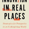Innovation in Real Places