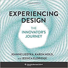 Experiencing Design: The Innovator's Journey