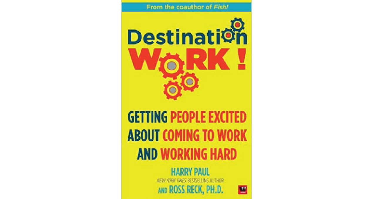 Destination Work by Harry Paul