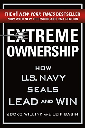 Front Page of  Extreme Ownership: How U.S. Navy SEALs Lead and Win