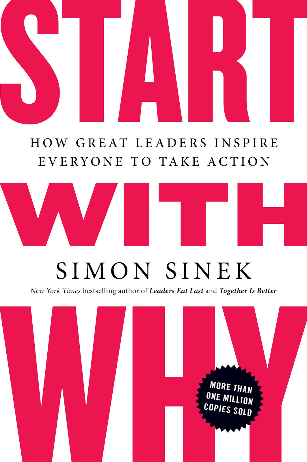 Front page of Start with Why: How Great Leaders Inspire Everyone to Take Action