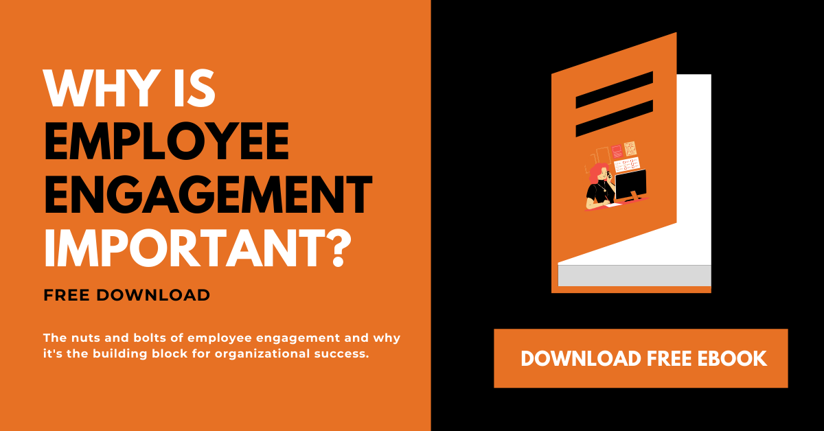Download Free Ebook and learn why is employee engagement important