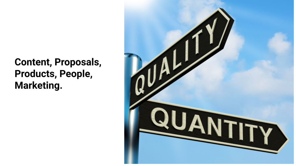 Culture of Quality over Quantity should be adapted