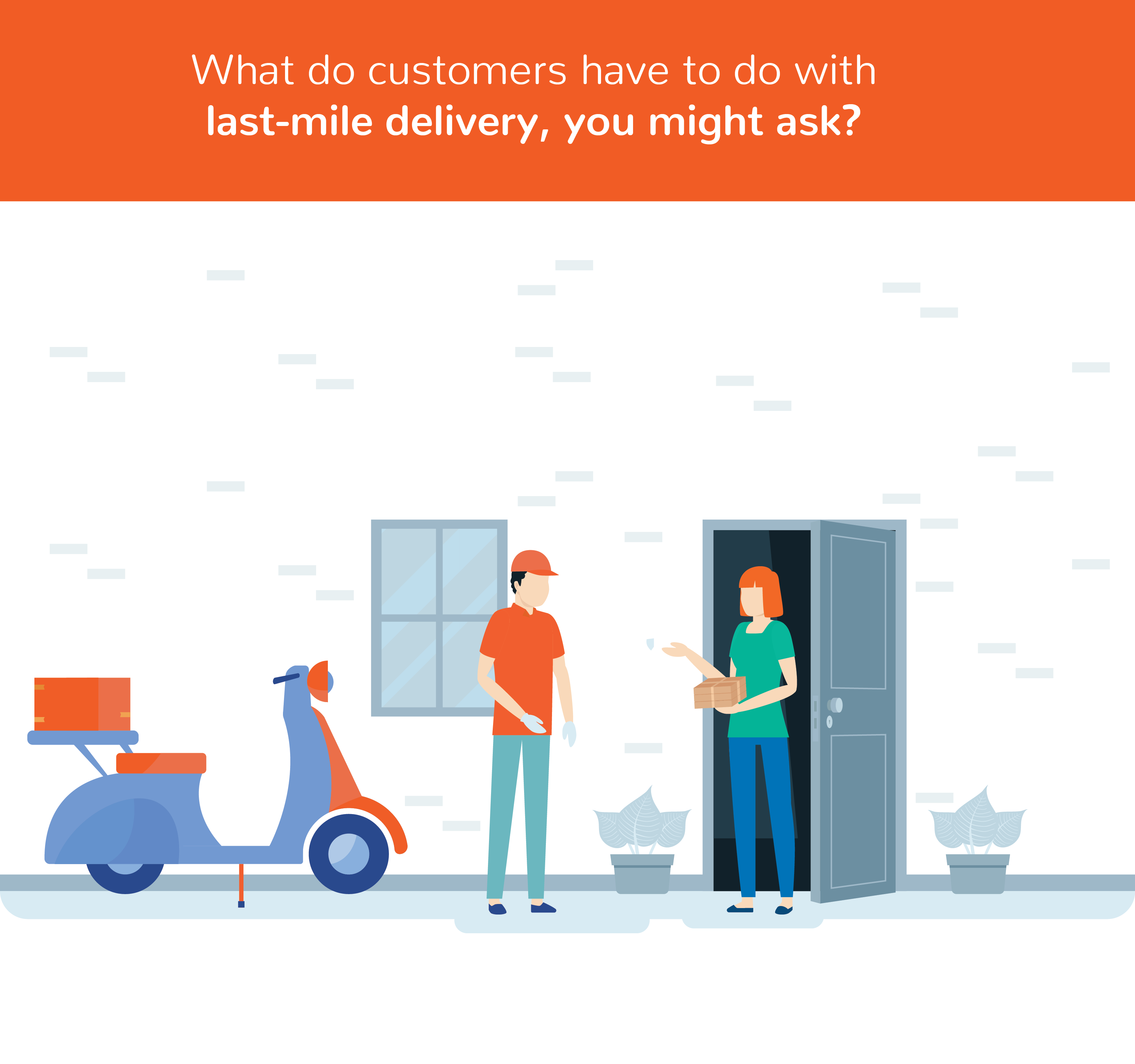 What do customers have to do with last-mile delivery?