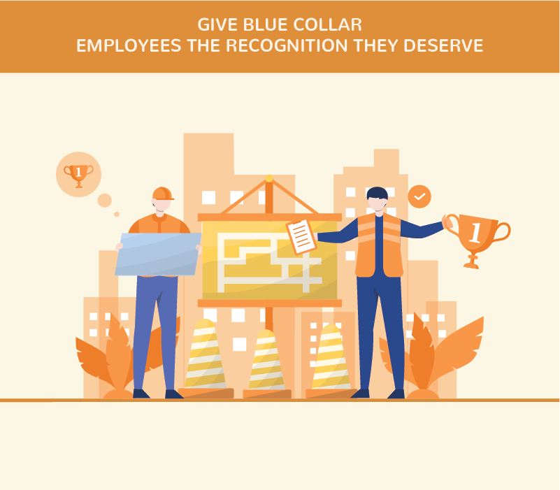 Give Blue Collar employees the recognition they deserve