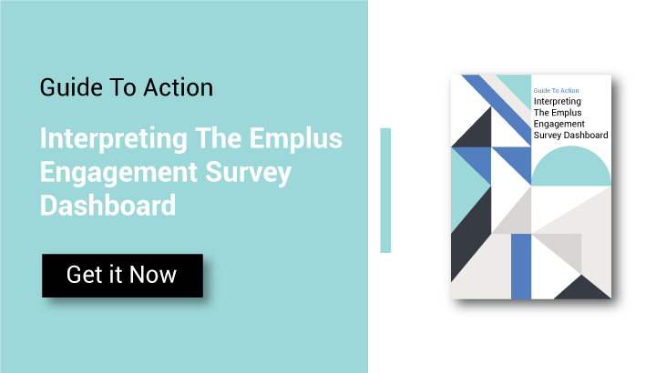Guide To Action : Interpreting The Empuls Engagement Survey Dashboard