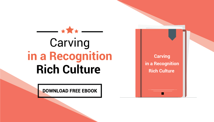 Carving-in a Recognition Rich Culture