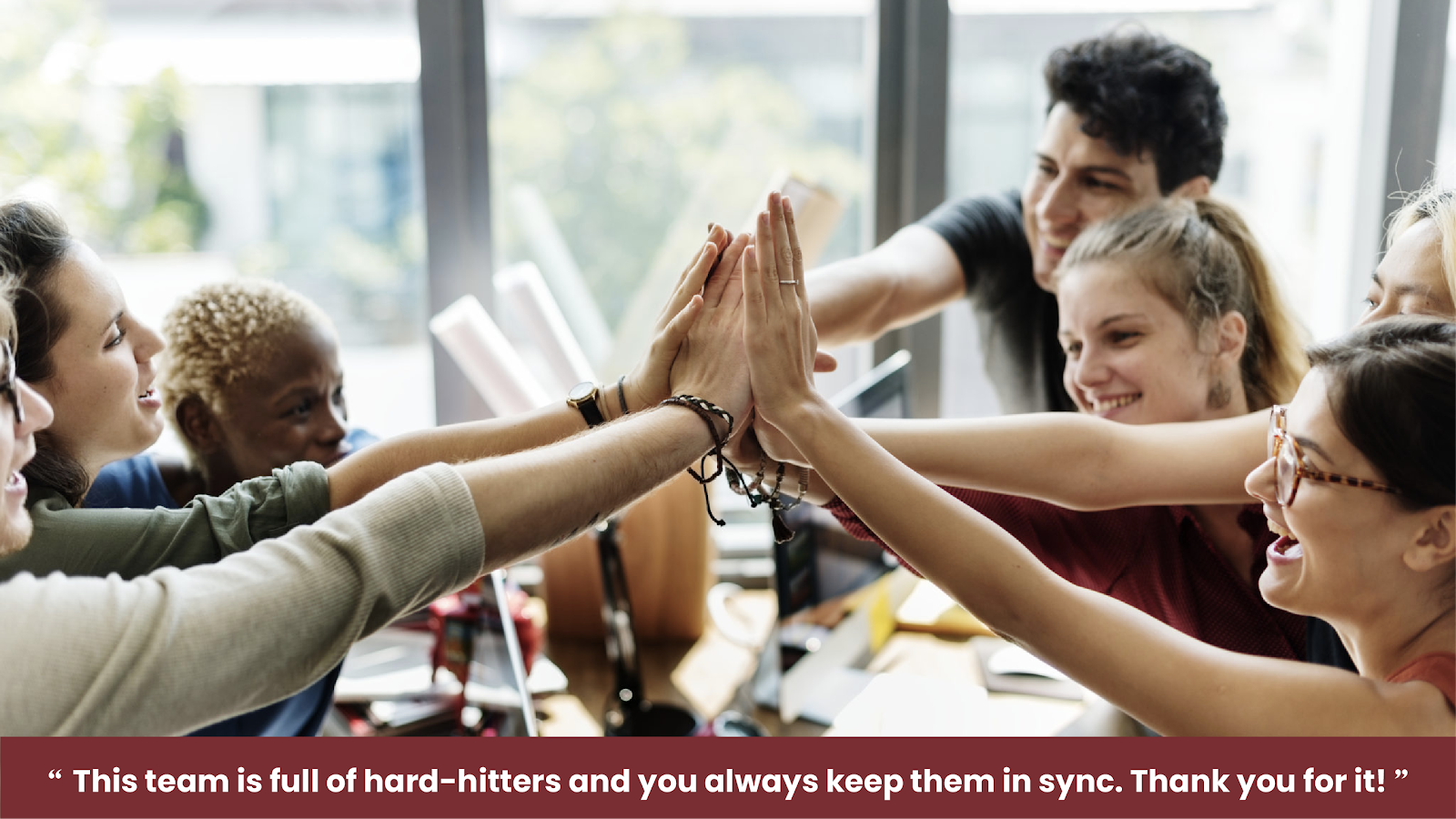 This team is full of hard-hitters and you always keep them in sync. Thank you for it!