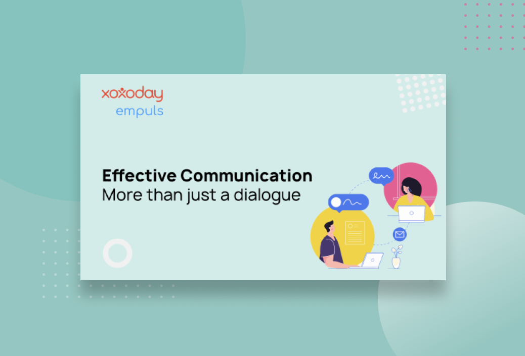 Effective Communication: More than just a dialogue