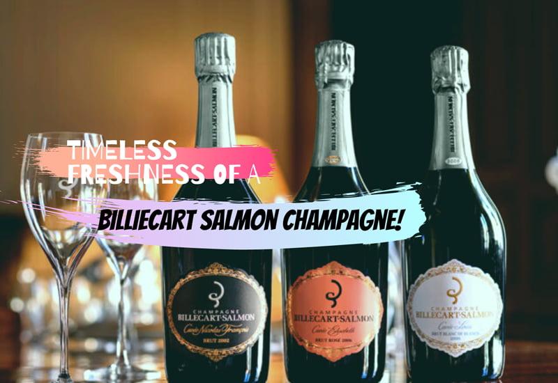 Timeless Freshness of a Billecart Salmon Champagne