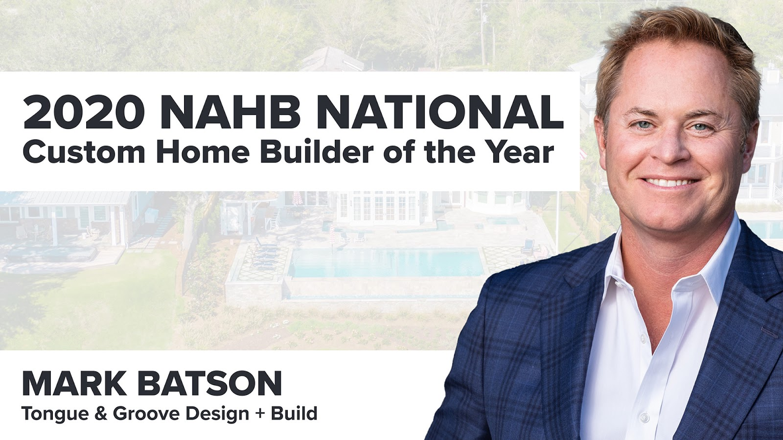 National Association of Home Builders 2020 Home Builder of the Year Mark Batson