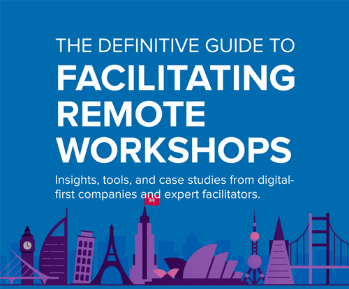The Definitive Guide to Facilitating Remote Workshops. Insights, tools, and case studies from digital-first companies and expert facilitators.