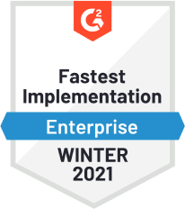 G2 Badge Enterprise, Fastest Implementation Winter 2021