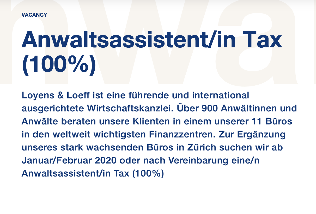 Loyens & Loeff - Anwaltsassistent/in Tax (100%)