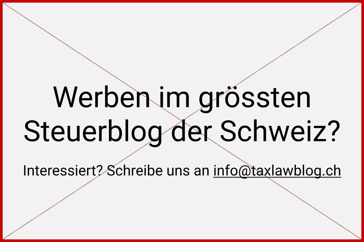 Werben im grössten Steuerblog der Schweiz