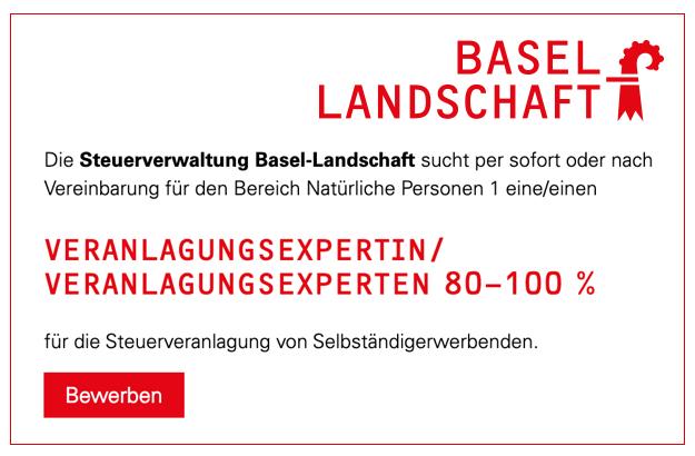 Steuerverwaltung Basel-Landschaft – Veranlagungsexpertin/Veranlagungsexperten 80-100%