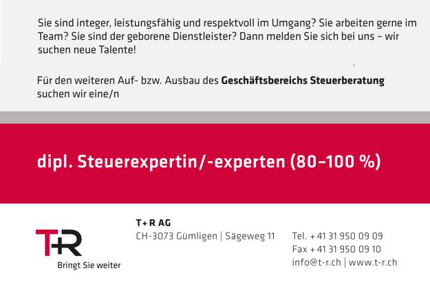 T+R AG – Dipl. Steuerexpertin/-experten (80 – 100%)
