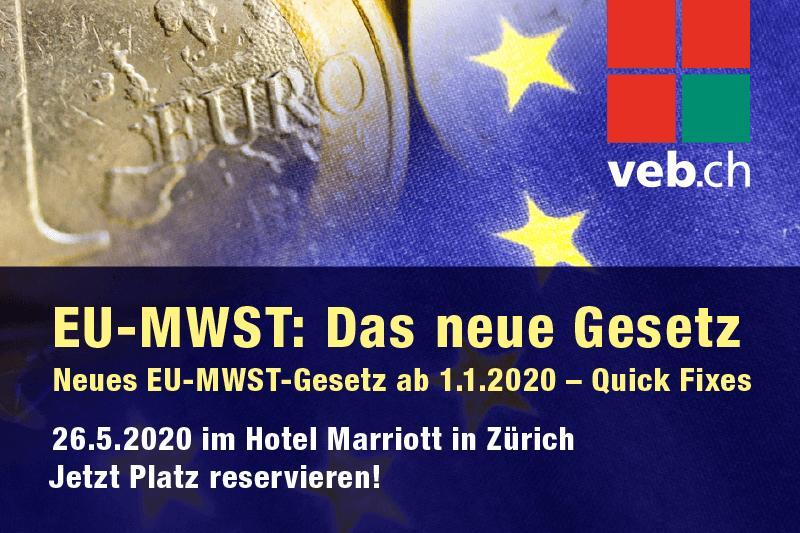 VEB – EU-MWST: Das neue Gesetz (26.5.2020)