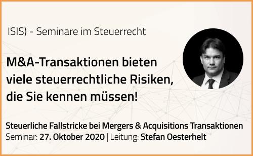 ISIS-Seminar | 27.10.2020 | Steuerliche Fallstricke bei Mergers & Acquisitions Transaktionen