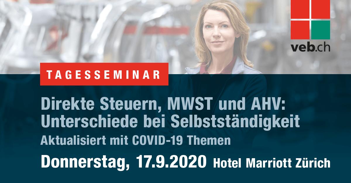 Direkte Steuern, MWST und AHV: Unterschiede bei Selbstständigkeit - veb.ch - 17. September 2020