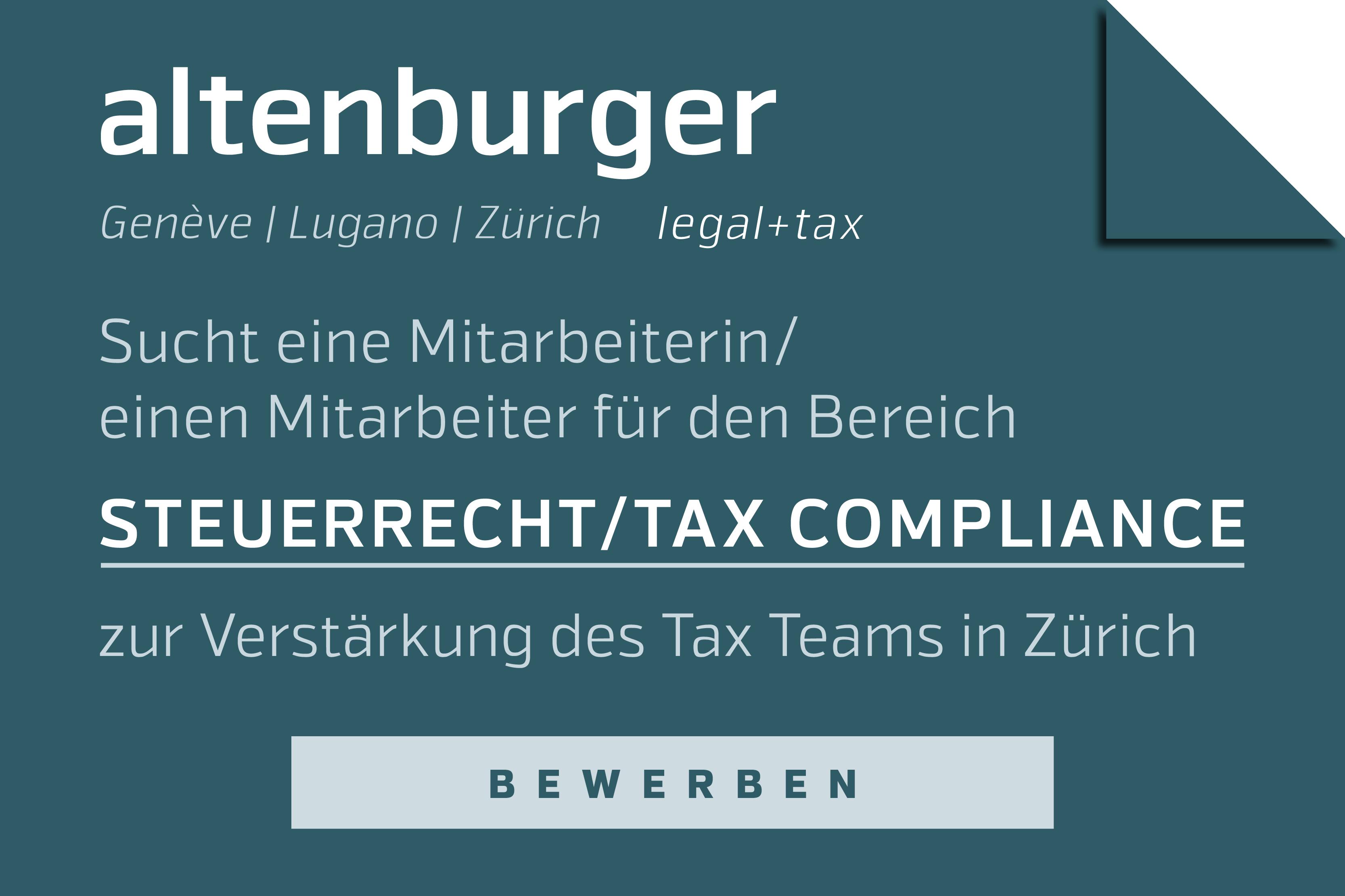 Mitarbeiterin / Mitarbeiter - Steuerrecht und Tax Compliance | Altenburger Ltd legal + tax