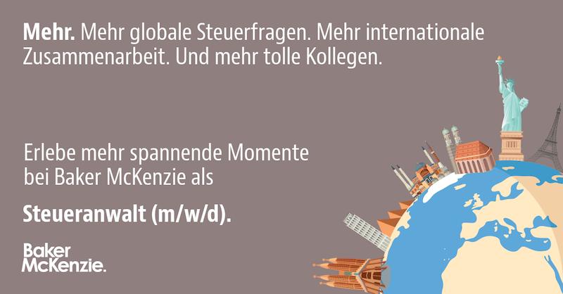Rechtsanwalt (m/w/d) für den Bereich Steuern - Baker McKenzie Zurich