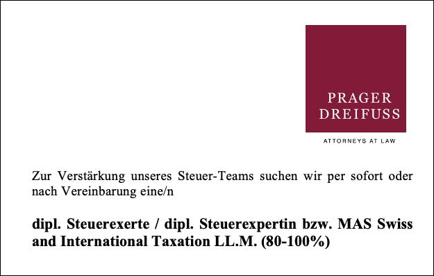 Dipl. Steuerexpertin / dipl. Steuerexperte bzw. MAS Swiss and International Taxation LL.M. (80-100%) - Prager Dreifuss