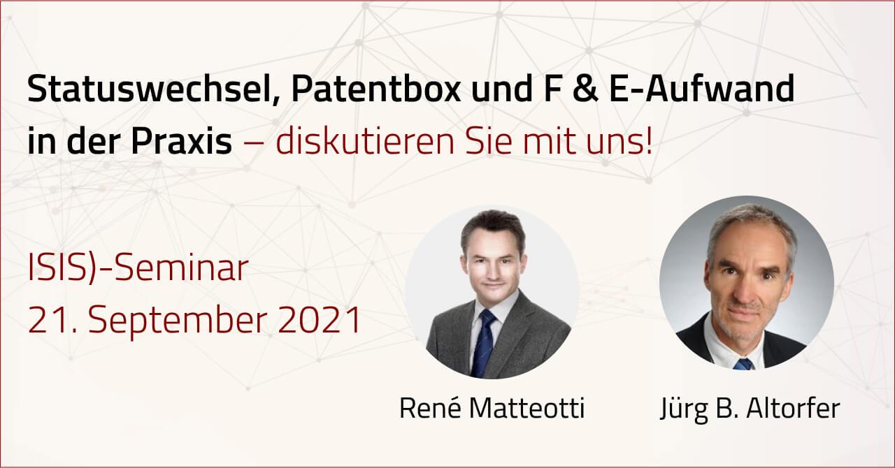Changement de statut, boîte à brevets et effort de R & D en pratique | 21 septembre 2021