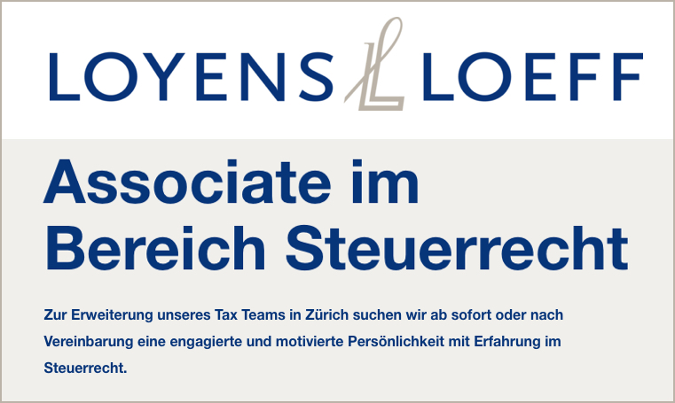 Associate im Bereich Steuerrecht - Loyens & Loeff