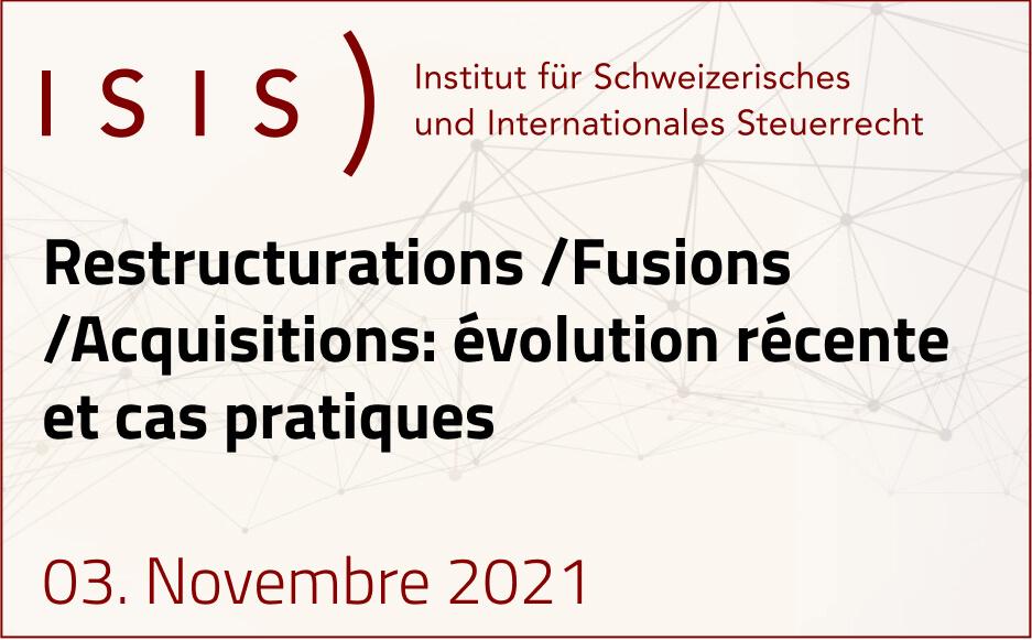 Restructurations / Fusions / Acquisitions: évolution récente et cas pratiques | 3 novembre 2021