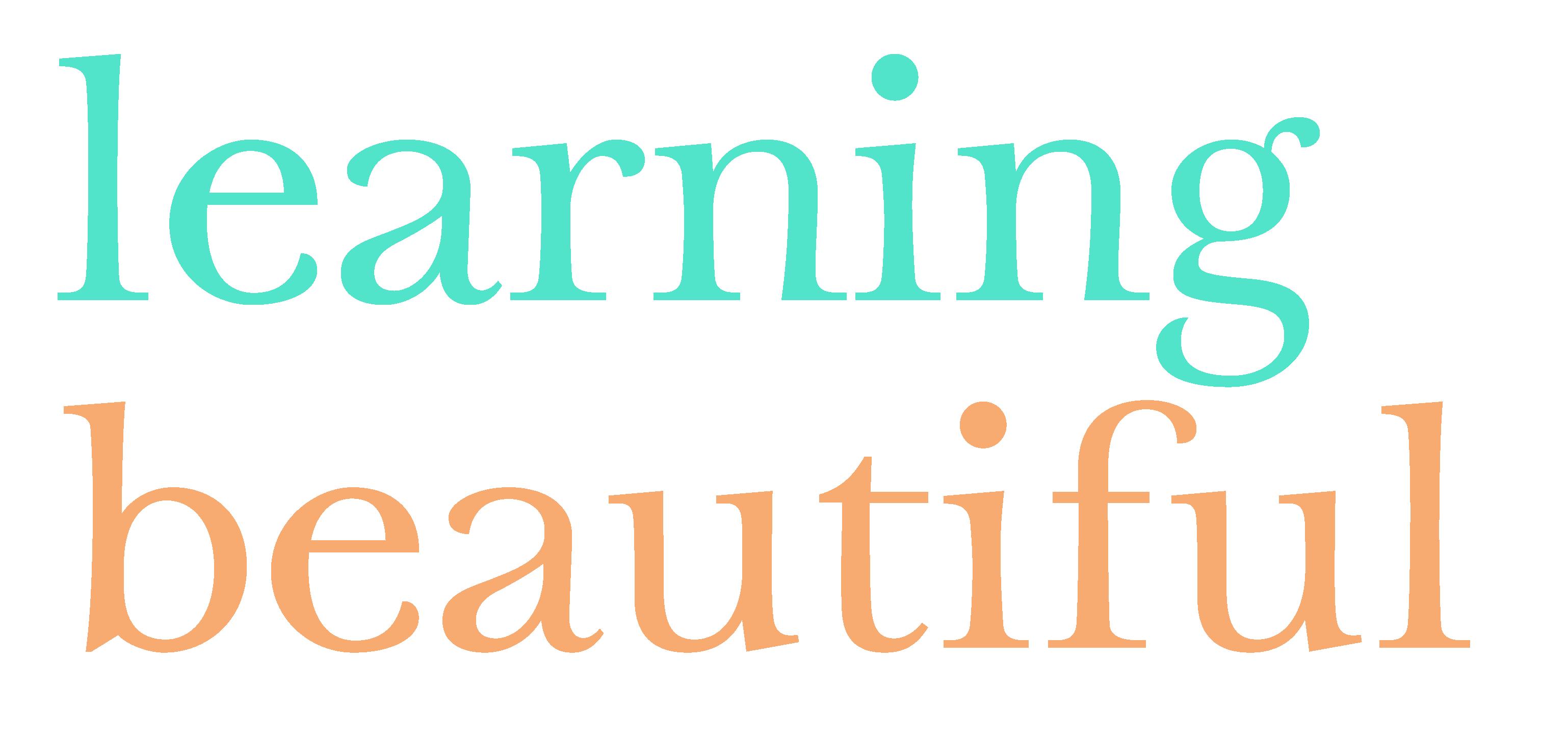 LEARNING BEAUTIFUL