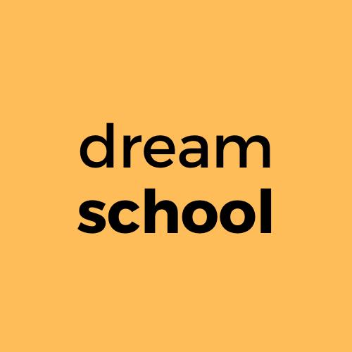 DREAMSCHOOL