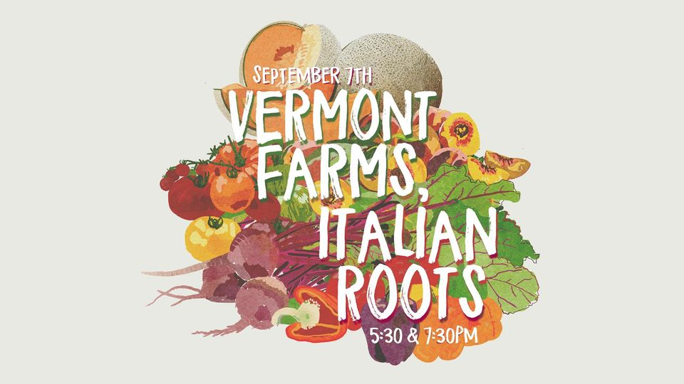 Vermont Farms, Italian Roots Event Image