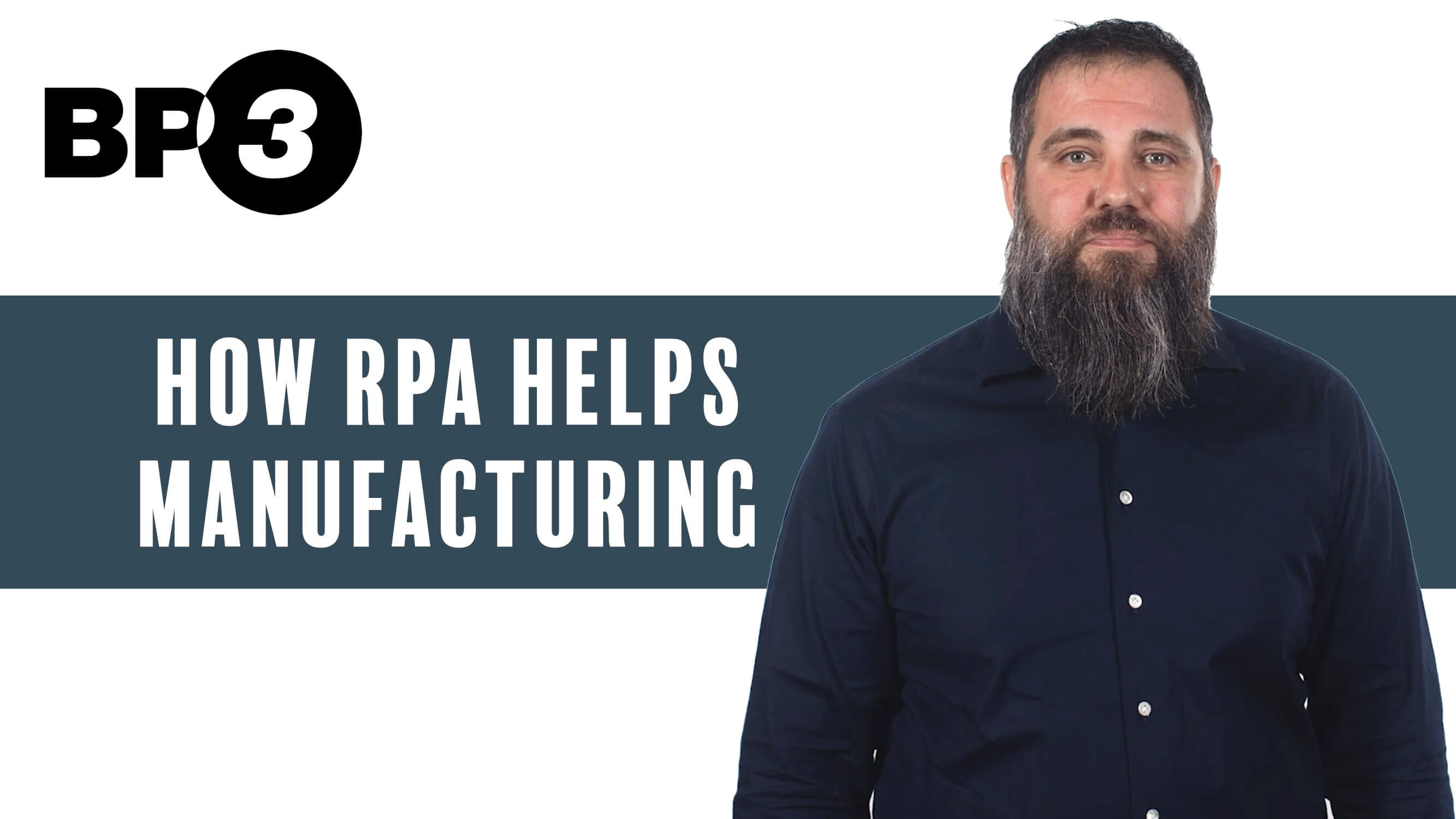How RPA Helps Manufacturing