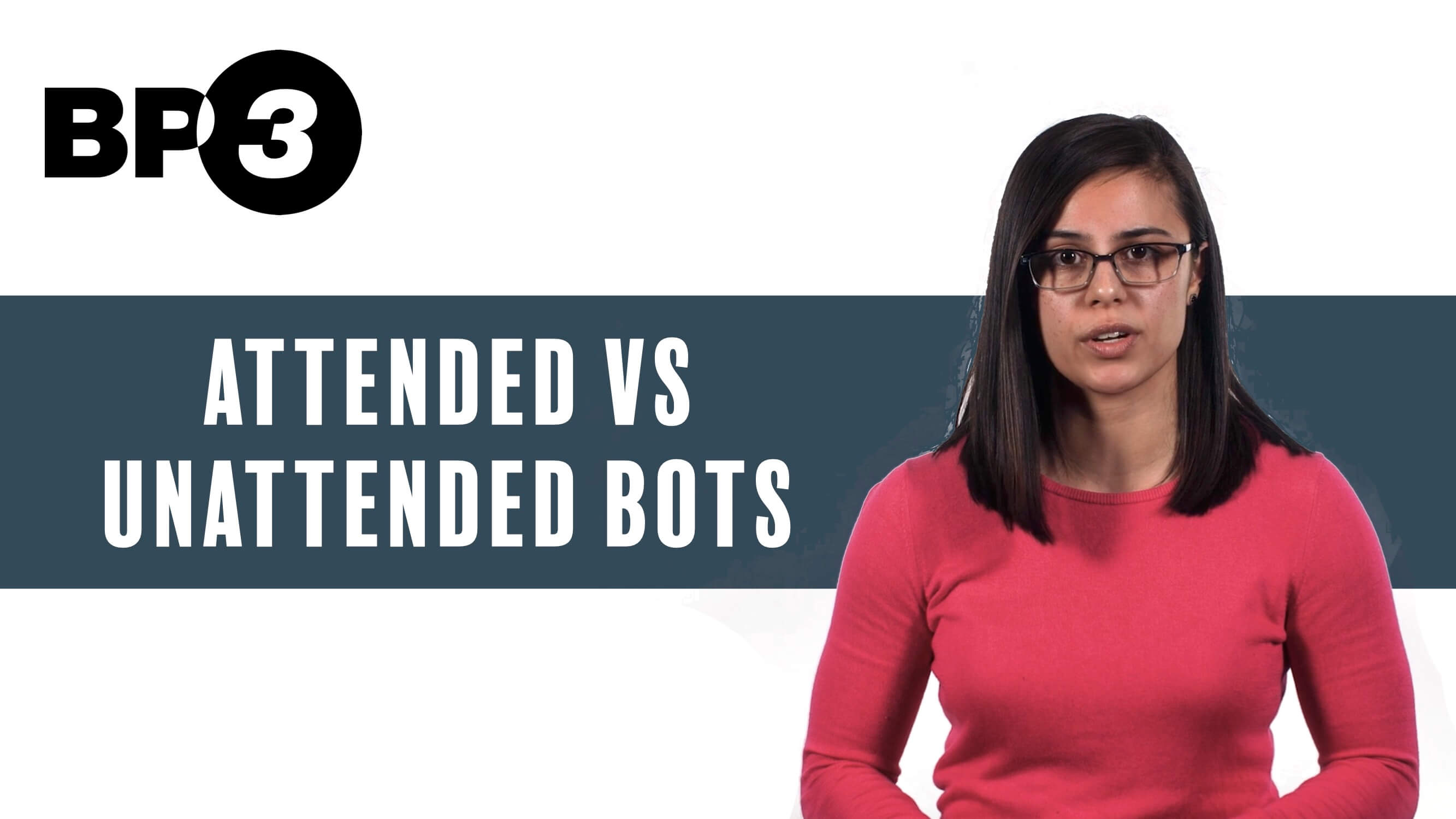 Attended vs Unattended Bots