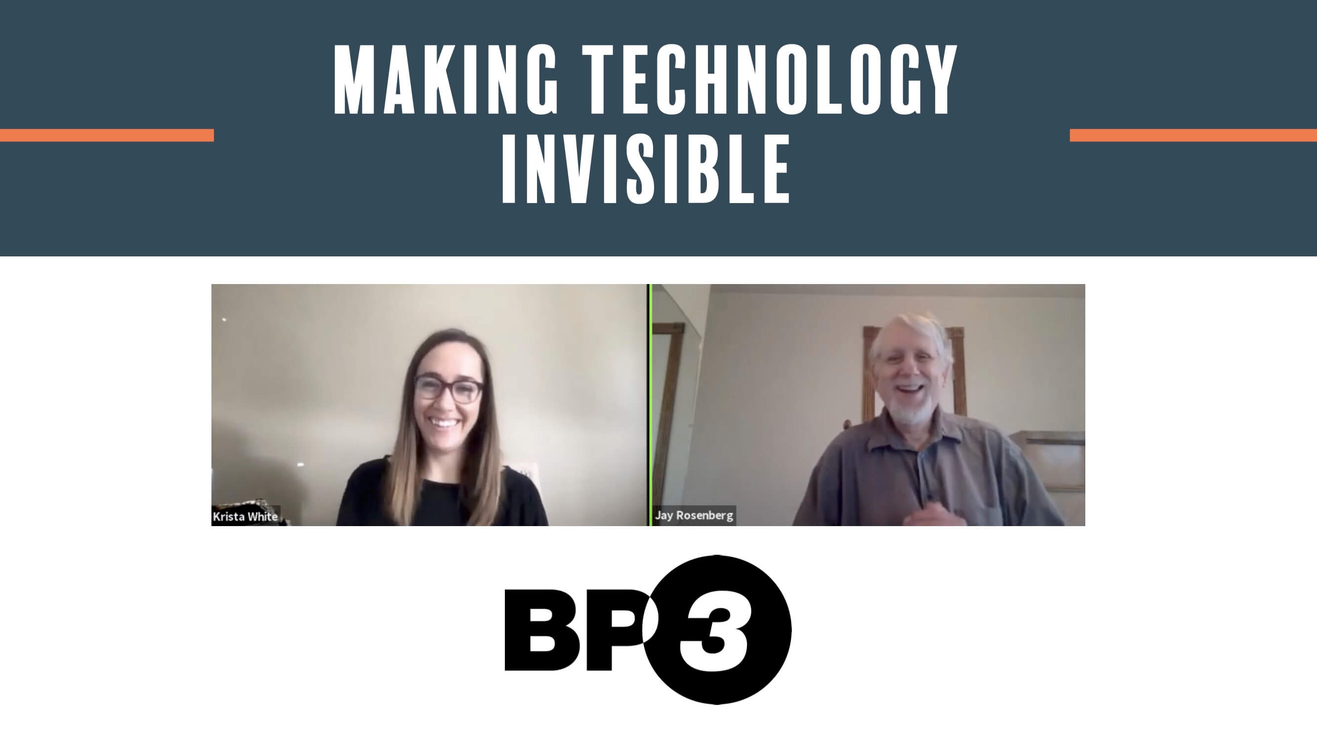 Making Technology Invisible