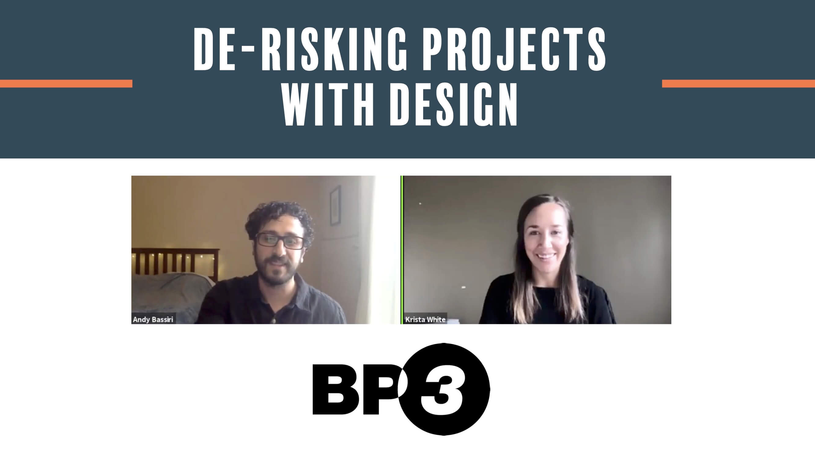 De-Risking Projects with Design