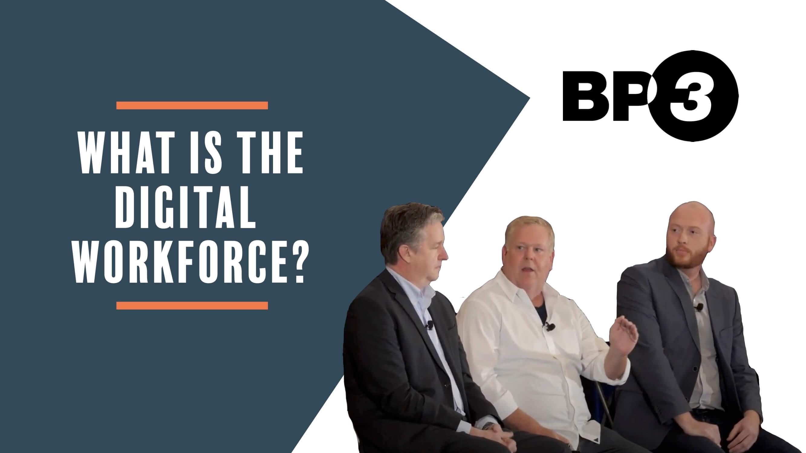 What is the Digital Workforce?