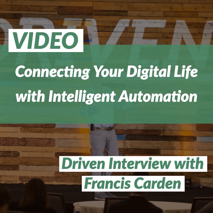 VIDEO: Connecting Your Digital Life with Intelligent Automation