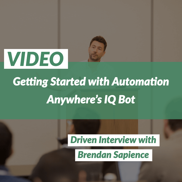 VIDEO: Getting Started with Automation Anywhere's IQBot