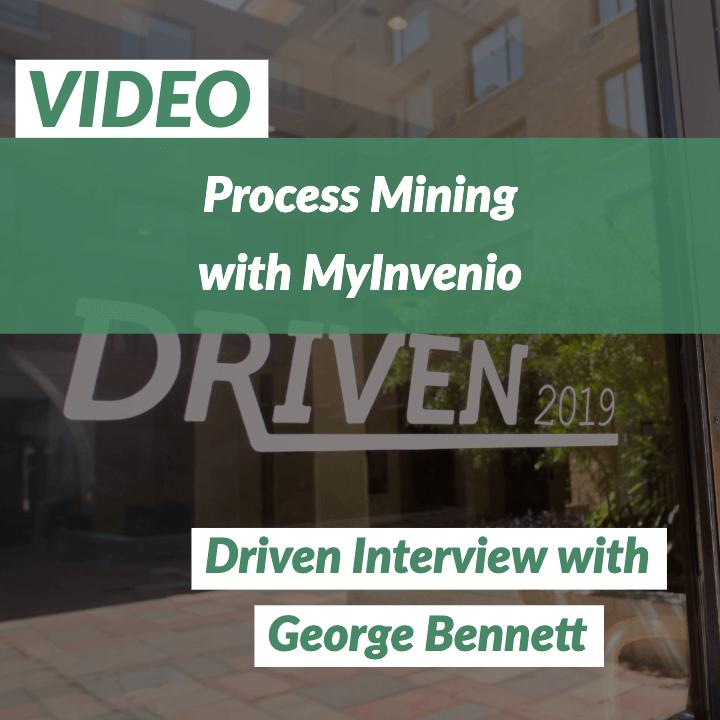 VIDEO: Process Mining with MyInvenio's George Bennett