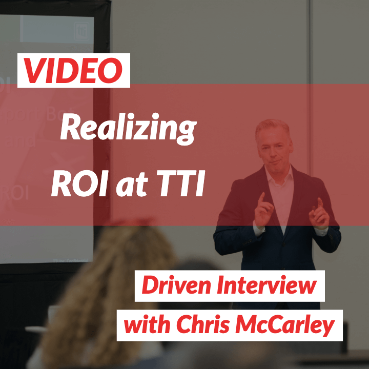VIDEO: Realizing ROI with Chris McCarley from TTI
