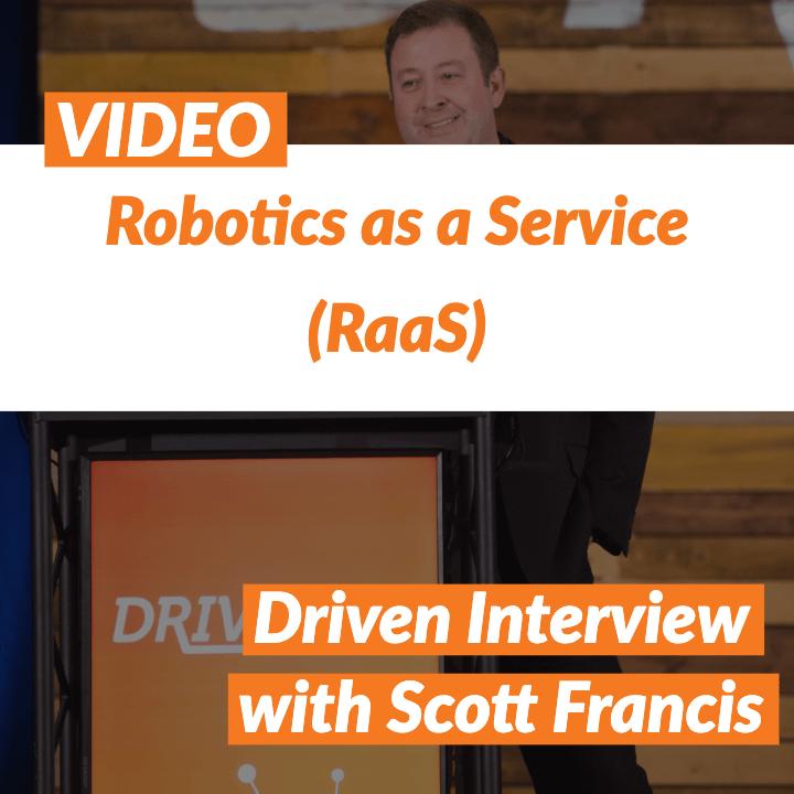VIDEO: Robotics as a Service with Scott Francis