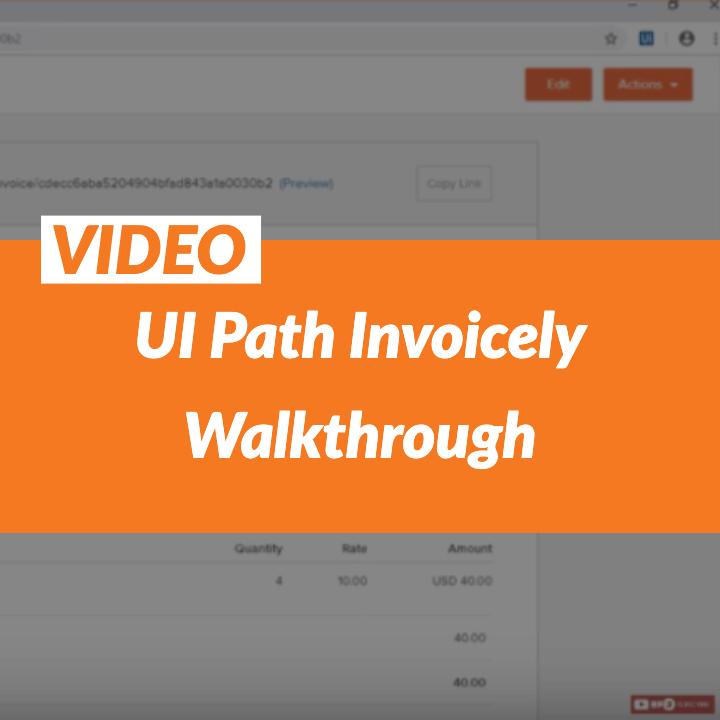 UI Path Invoicing Walkthrough