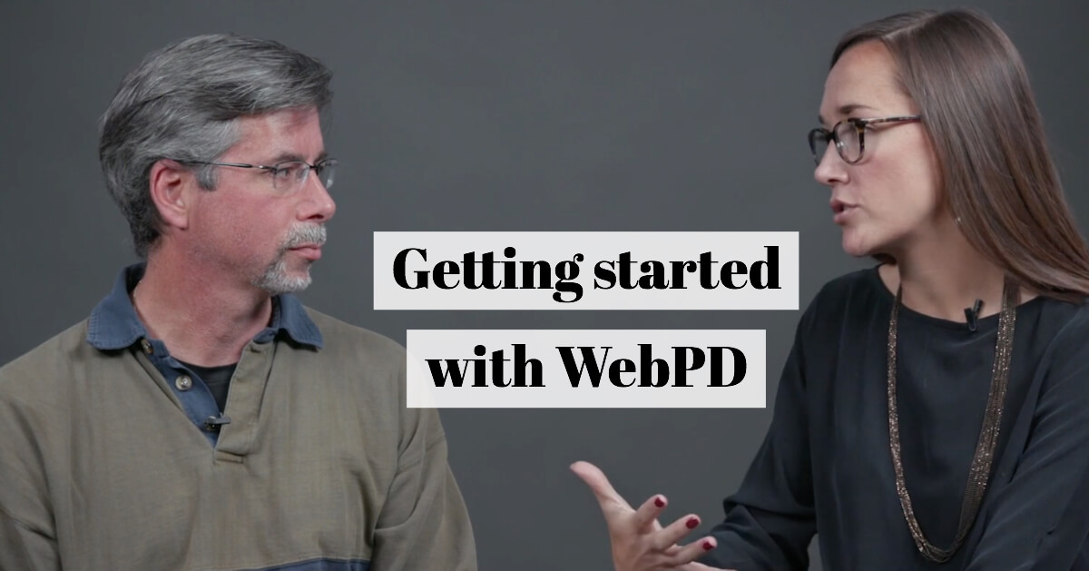 Getting Started with Web PD