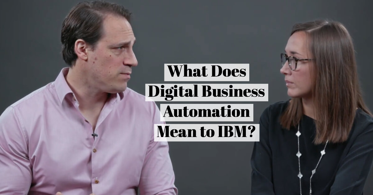 What Does Digital Business Automation Mean to IBM?