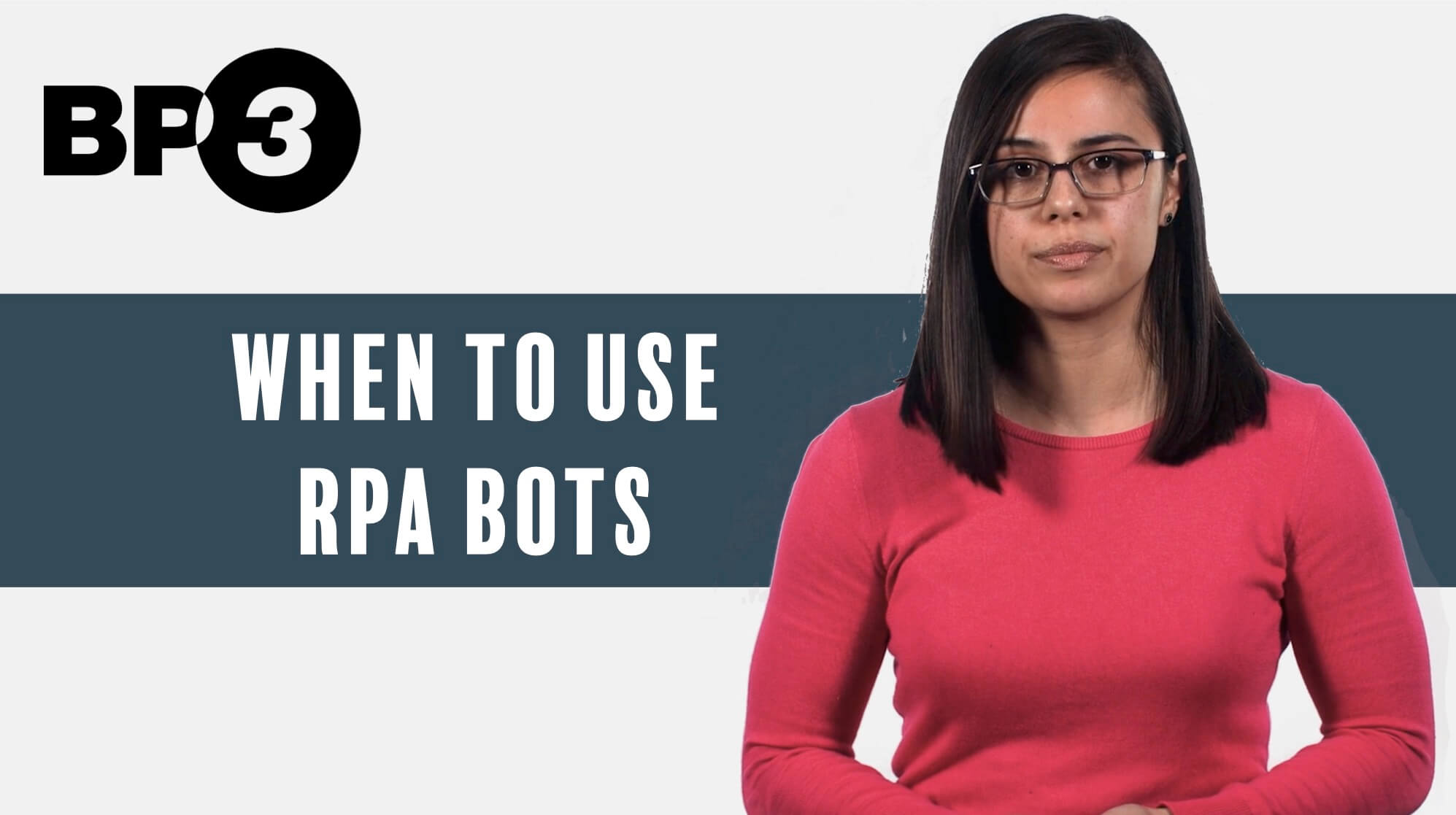 Sarah from our BP3 team gives some pointers about when to use RPA bots - mechanical or cognitive. With BP3, there's always a faster way!
