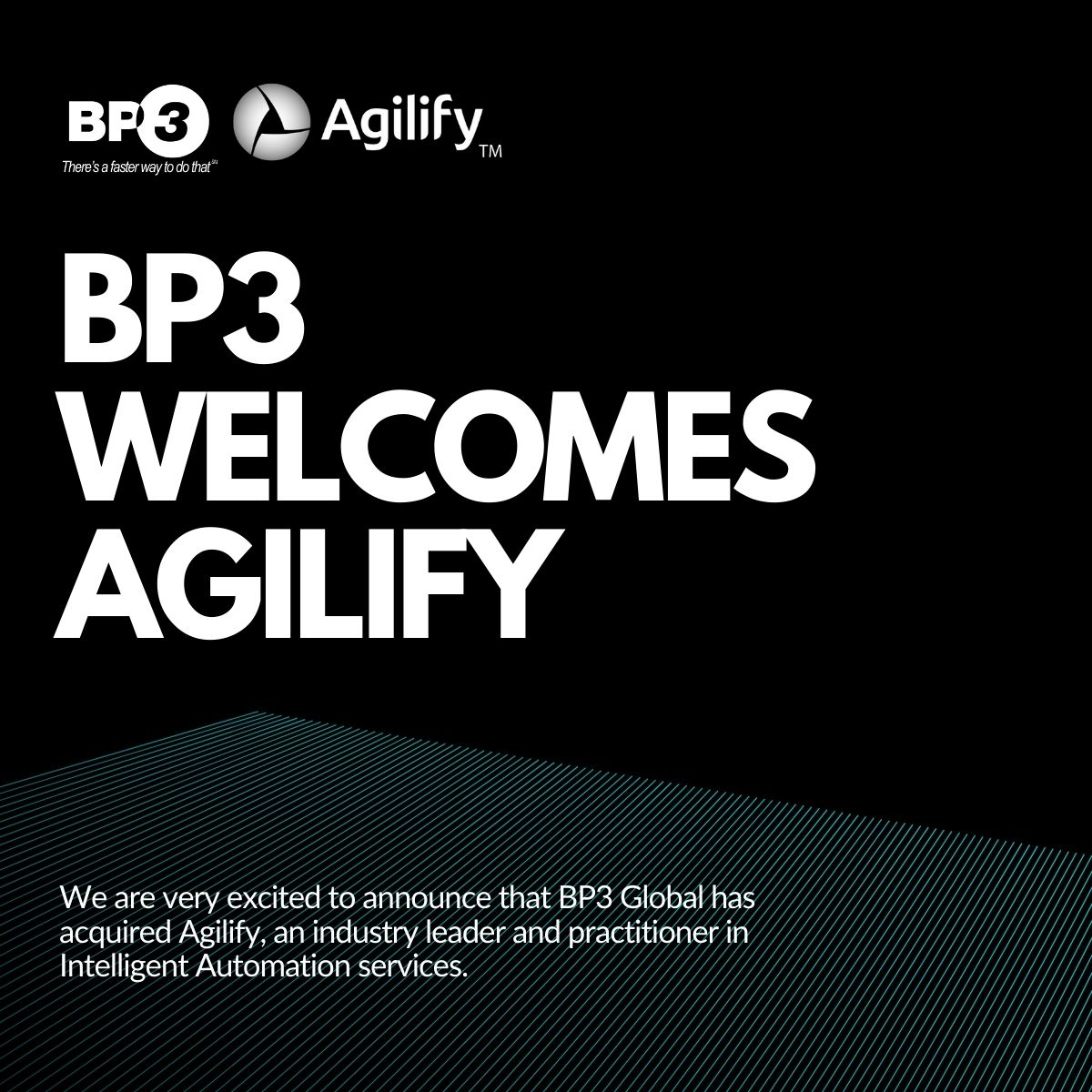 Thoughts on the acquisition of the healthcare and Robotic Process Automation (RPA) focused Agilify from BP3 CEO, Scott Francis.