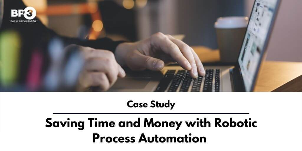 Saving Time and Money with Robotic Process Automation - Manufacturing